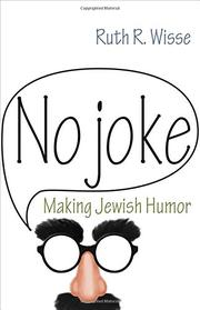 NO JOKE by Ruth R. Wisse