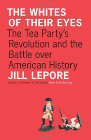 THE WHITES OF THEIR EYES by Jill Lepore
