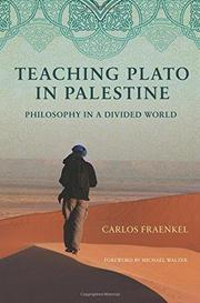 TEACHING PLATO IN PALESTINE by Carlos Fraenkel
