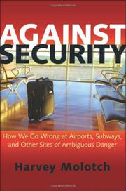 AGAINST SECURITY by Harvey Molotch