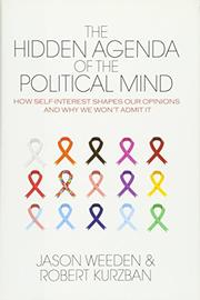 THE HIDDEN AGENDA OF THE POLITICAL MIND by Jason Weeden