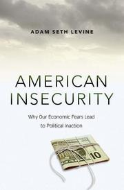 AMERICAN INSECURITY by Adam Seth Levine