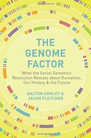 THE GENOME FACTOR by Dalton Conley