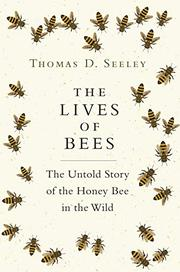 THE LIVES OF BEES by Thomas D. Seeley