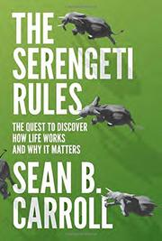 THE SERENGETI RULES by Sean B. Carroll