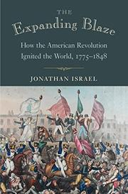 THE EXPANDING BLAZE by Jonathan  Israel