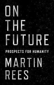 ON THE FUTURE by Martin Rees