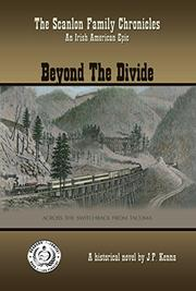 BEYOND THE DIVIDE by J.P. Kenna