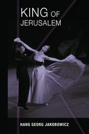 King of Jerusalem by Hans Georg Jakobowicz