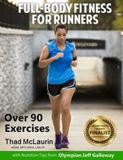 Full-Body Fitness for Runners by Thad H. McLaurin