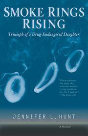 SMOKE RINGS RISING by Jennifer L. Hunt
