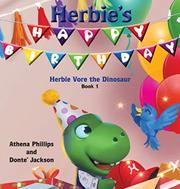 HERBIE'S HAPPY BIRTHDAY! by Athena Z. Phillips