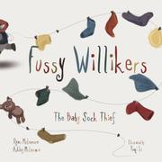 FUSSY WILLIKERS by Ryan  McLemore