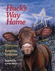 HUCK'S WAY HOME by Kristina Rodanas