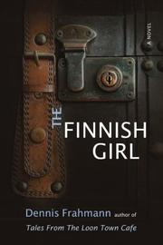 THE FINNISH GIRL by Dennis Frahmann