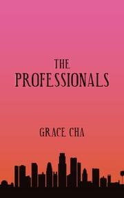 The Professionals by Grace Cha