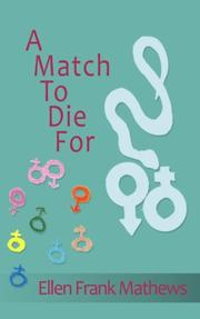 A MATCH TO DIE FOR by Ellen Frank Mathews
