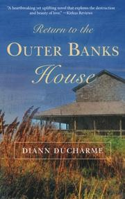 RETURN TO THE OUTER BANKS HOUSE by Diann Ducharme