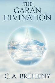 The Garan Divination by C.A. Breheny
