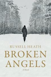 Broken Angels by Russell Heath