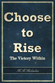 CHOOSE TO RISE by M.N. Mekaelian