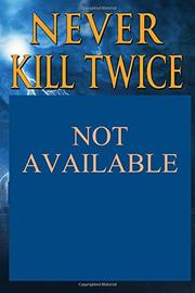 Never Kill Twice by R. K. Diwan
