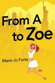 From A to Zoe  by Marie-Jo Fortis