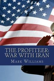 THE PROFITEER by Mark Williams