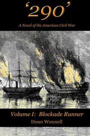 '290' - A Novel of the American Civil War by Donn Wonnell