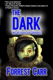 The Dark by Forrest Carr