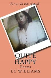 Quite Happy by L. C. Williams