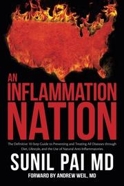 An Inflammation Nation by Sunil Pai