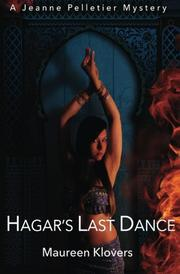 Hagar's Last Dance by Maureen Klovers