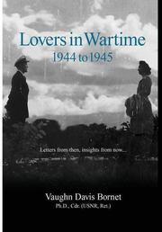 LOVERS IN WARTIME 1944-1945 by Vaughn Davis Bornet