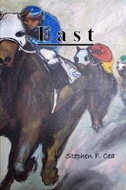 FAST by Stephen F. Cea