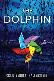 The Dolphin by Craig Bennett Hallenstein