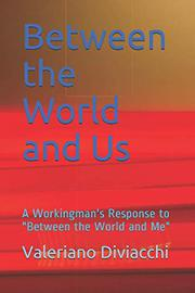 Between the World and Us by Petar Divjak