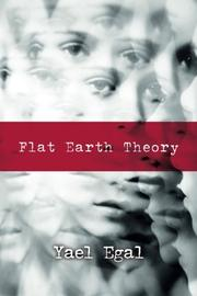 Flat Earth Theory by Yael Egal