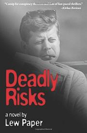 Deadly Risks by Lew Paper