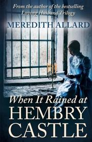 When It Rained at Hembry Castle by Meredith Allard