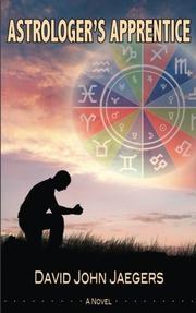 Astrologer's Apprentice by David John Jaegers