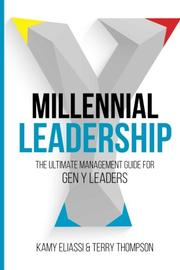 Millennial Leadership by Kamy Eliassi