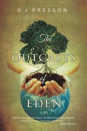 The Outcasts of Eden by D.J. Presson