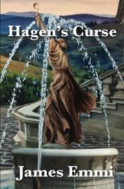 Hagen's Curse by James Emmi