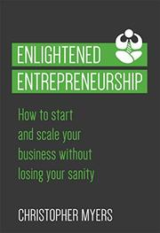 Enlightened Entrepreneurship by Christopher Myers