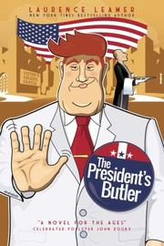 The President's Butler by Laurence Leamer