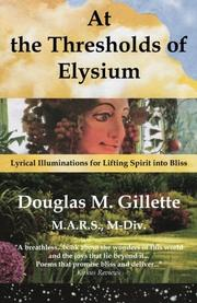 AT THE THRESHOLDS OF ELYSIUM by Douglas M. Gillette