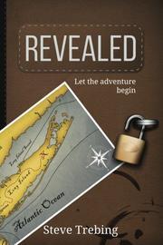 REVEALED by Steve Trebing
