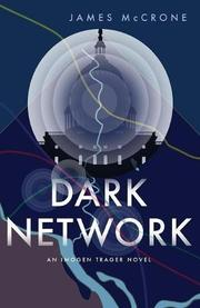 DARK NETWORK by James McCrone