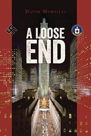 A LOOSE END by David Morsilli